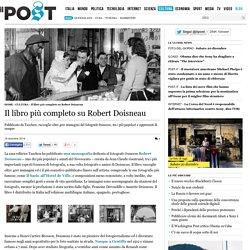Il libro più completo su Robert Doisneau