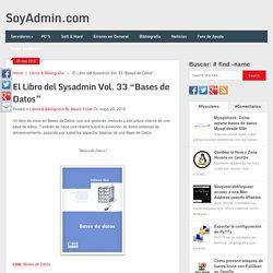 """El Libro del Sysadmin Vol. 33 """"Bases de Datos"""""""