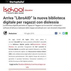 """Arriva """"LibroAID"""" la nuova biblioteca digitale per ragazzi con dislessia"""