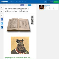 los libros mas antiguos de la historia china, y del mundo