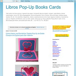 Libros Pop-Up Books Cards: mecanismo en Espiral