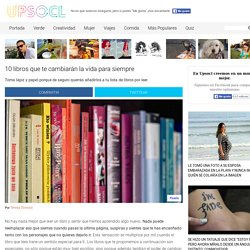 10 libros que te cambiarán la vida para siempre