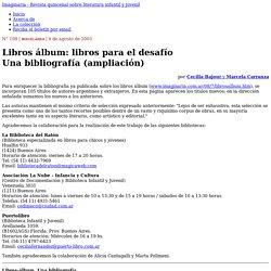 Libros álbum: libros para el desafío - Imaginaria No. 108 - 6 de agosto de 2003