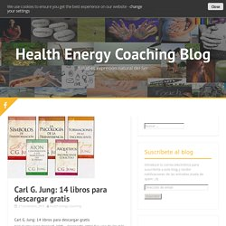 Carl G. Jung: 14 libros para descargar gratis - Health Energy Coaching Blog