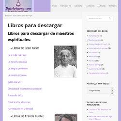 Libros para descargar - datelobueno.com