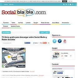 75 libros gratis para descargar sobre Social Media y Redes Sociales