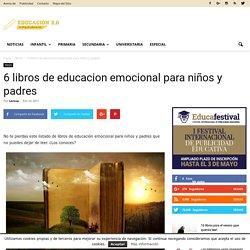 6 libros de educacion emocional para niños y padres