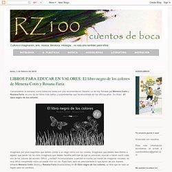 LIBROS PARA EDUCAR EN VALORES: El libro negro de los colores de Menena Cotin y Rosana Faría
