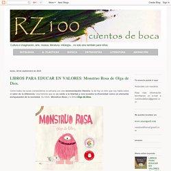 LIBROS PARA EDUCAR EN VALORES: Monstruo Rosa de Olga de Dios.