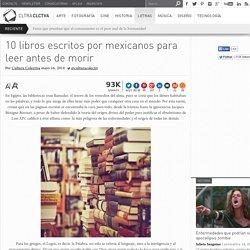 10 libros escritos por mexicanos para leer antes de morir