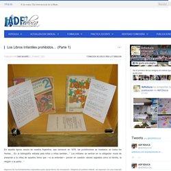 Los Libros Infantiles prohibidos… (Parte 1)