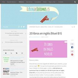 20 libros en inglés (Nivel B1) - El Blog de Idiomas