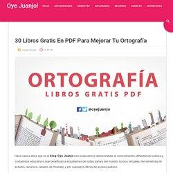 30 libros gratis en PDF para mejorar tu Ortografía