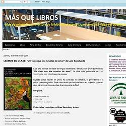 "LEEMOS EN CLASE: ""Un viejo que leía novelas de amor"" de Luis Sepúlveda"