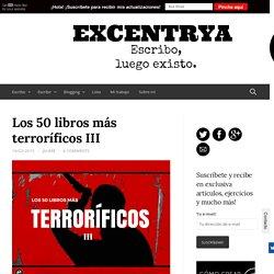 Los 50 libros más terroríficos III - Excentrya