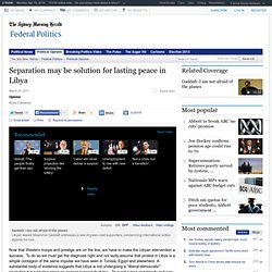 Libya Needs Two-State Solution