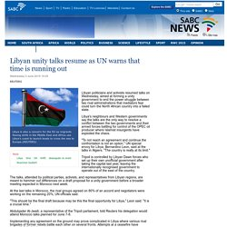 Libyan unity talks resume as UN warns that time is running out:Wednesday 3 June 2015