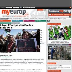 Libye: l'Europe derrière les Etats-Unis