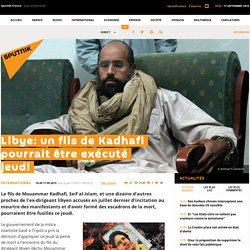 Libye: un fils de Kadhafi pourrait être exécuté jeudi
