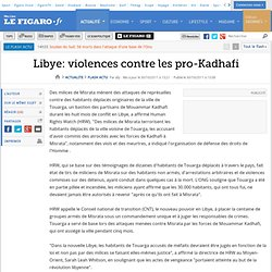Libye. violences contre les pro-Kadhafi
