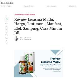 Review Licasma Madu, Ini Manfaat dan Harganya
