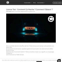 Licence Taxi : Comment Ça Marche ? Comment l'Obtenir? -