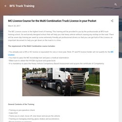 MC Licence Course for the Multi Combination Truck Licence in your Pocket