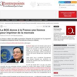 La BCE donne à la France une licence pour imprimer de la monnaie