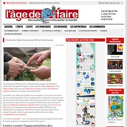 Une licence Open Source pour libérer les semences