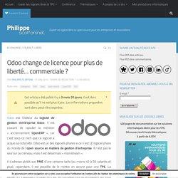 Odoo change de licence pour plus de liberté… commerciale