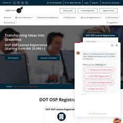 DOT OSP Licence Registration for BPO or Call Centres Online in India