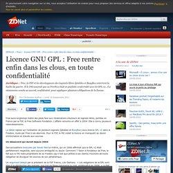 Licence GNU GPL : Free rentre enfin dans les clous, en toute confidentialité - ZDNet