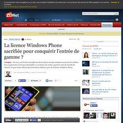 La licence Windows Phone sacrifiée pour conquérir l'entrée de gamme ?