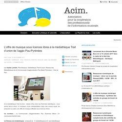 L'offre de musique sous licences libres à la médiathèque Trait d'union de l'agglo Pau-Pyrénées