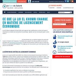Ce que la Loi El Khomri change en matière de licenciement économique