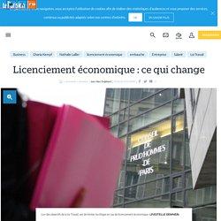 Licenciement économique: ce qui change