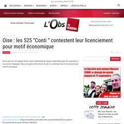 """Oise : les 525 """"Conti """" contestent leur licenciement pour motif économique"""
