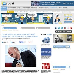 IT Social - Tribune - Microsoft, quand 28.000 licenciements enrichissent Steve Ballmer
