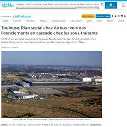 Toulouse. Plan social chez Airbus : vers des licenciements en cascade chez les sous-traitants