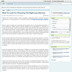 WHAT TO LOOK FOR CHOOSING THE RIGHT LAW ATTORNEY