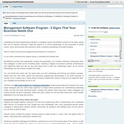 Management Software Program - 5 Signs That Your Business Needs One