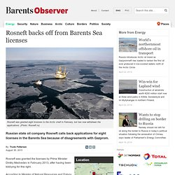 Rosneft backs off from Barents Sea licenses
