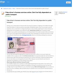 Fake driver's licenses services online: Don't be fully dependent on public transport