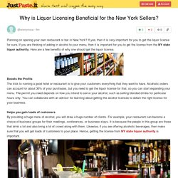 Why is Liquor Licensing Beneficial for the New York Sellers?