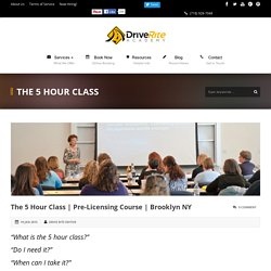 5 Hour Driving Class & Pre-Licensing Course in Brooklyn, Manhattan NYC & More