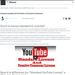 Licenza standard di YouTube vs Creative Commons