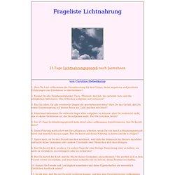 Frageliste Lichtnahrung: Lichtbewusstsein, Jasmuheen, Lebensgestaltung, Fasten & Gewohnheiten