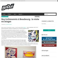 Roy Lichtenstein à Beaubourg : la visite en images