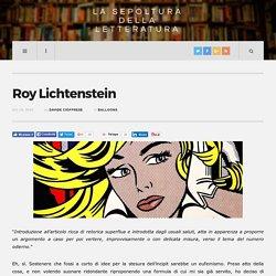 Roy Lichtenstein - La Sepoltura della Letteratura