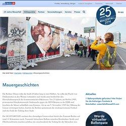 """Mauerfall 2014 – """"Lichtgrenze"""" zum 25.Jubiläum in Berlin: Mauergeschichten"""